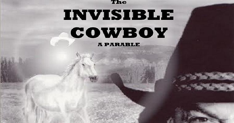 May 7th – The Invisible Cowboy