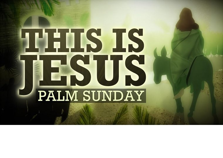 Palm Sunday-March 25