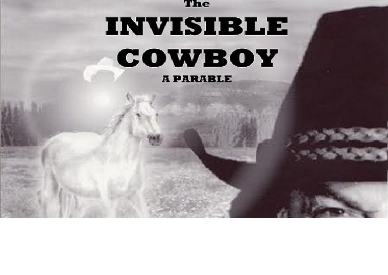 The Invisible Cowboy – June 10 – Fellowship Baptist Church